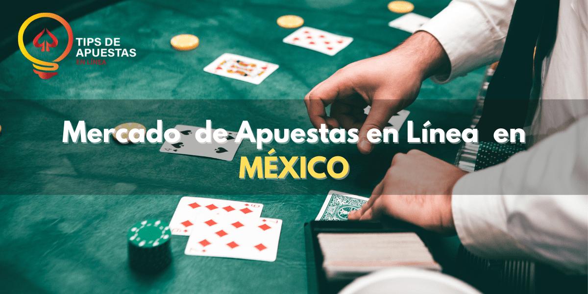 mercado-de-apuestas-en-mexico