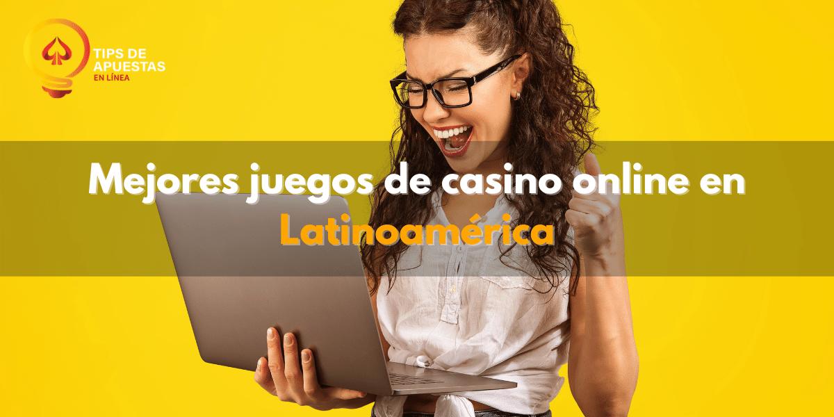 mejores-juegos-de-casino-latinoamerica