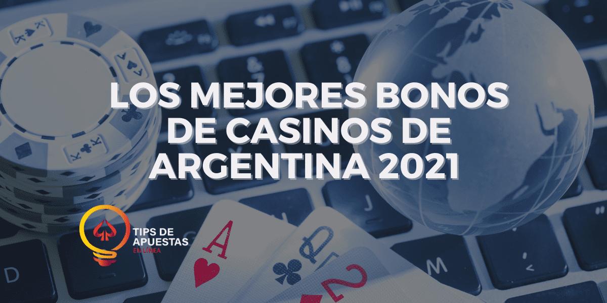 Los Mejores Bonos de Casinos de Argentina 2021