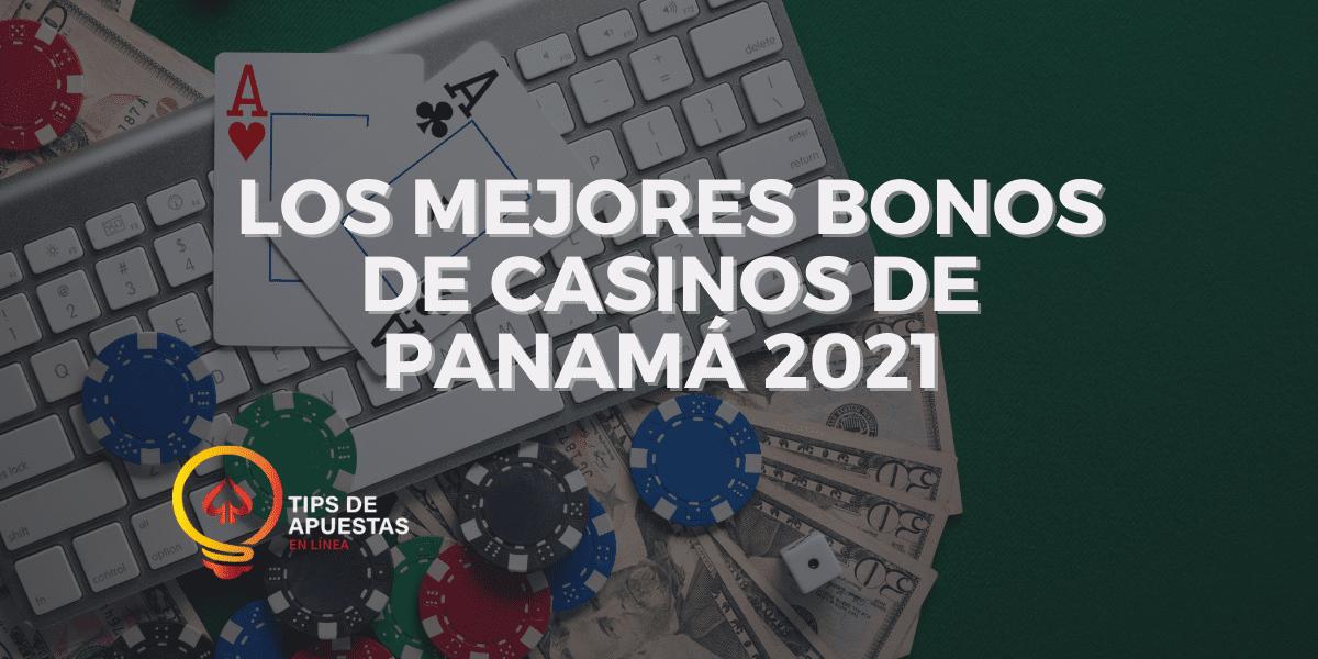 Los Mejores Bonos de Casinos de Panamá 2021