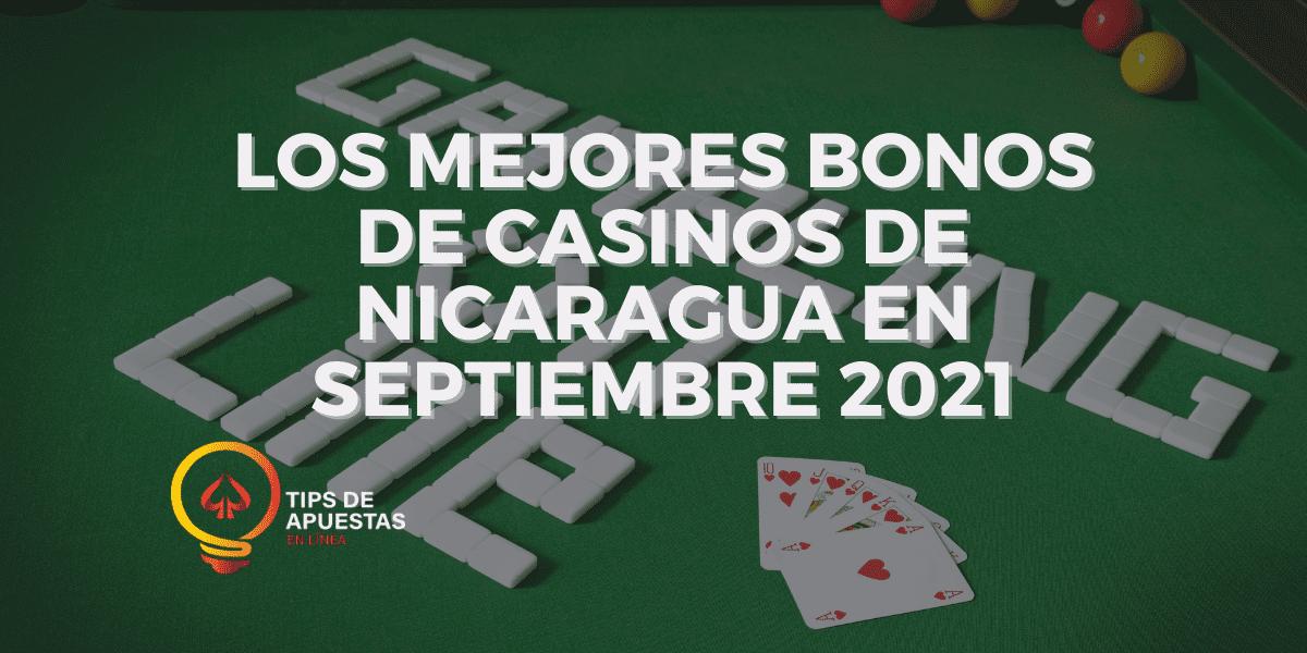 Los Mejores Bonos de Casinos de Nicaragua en Septiembre 2021
